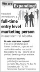 Required Immediately, a full-time entry level marketing person in east central Alberta.