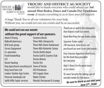TROCHU AND DISTRICT AG SOCIETY would like to thank you