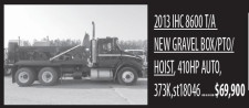 2013 IHC 8600 T/A - New Gravel Box/Pto/Hoist